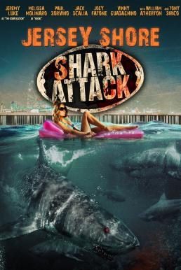 Jersey Shore Shark Attack (2012) ฉลามคลั่งทะเลเลือด