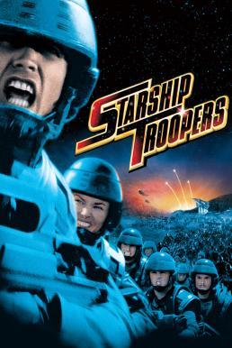 Starship Troopers (1997) สงครามหมื่นขา ล่าล้างจักรวาล