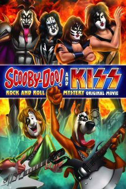 Scooby-Doo! And Kiss Rock and Roll Mystery (2015) สคูบี้ดู ไขปริศนาขาร็อคกับวงคิส