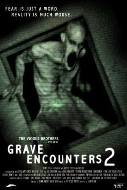 Grave Encounters 2 (2012)  คน ล่า ผี