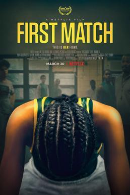 First Match (2018) เฟิร์ส แมทช์