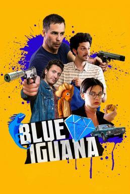 Blue Iguana (2018) บลู อีกัวน่า