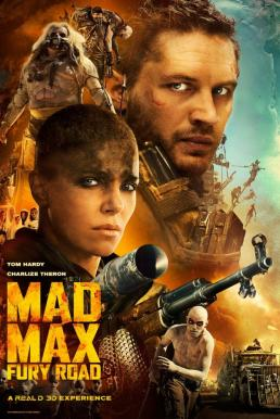 Mad Max Fury Road (2015) แมด แม็กซ์ ถนนโลกันตร์