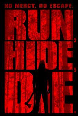 Run Hid Die (2012) ทริปสยอง วิ่ง ซ่อน ตาย