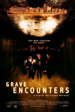Grave Encounters 1 (2011) คน ล่า ผี