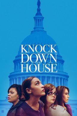Knock Down the House (2019) เขย่าบัลลังก์แห่งอำนาจ