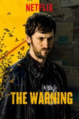The Warning (El aviso) (2018) สัญญาณมรณะ