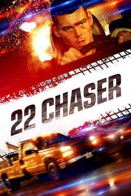 22 Chaser (2018) นักล่า