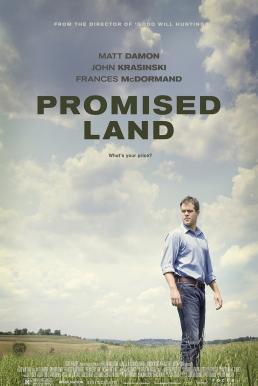Promised Land (2012) สวรรค์แห่งนี้…ไม่สิ้นหวัง