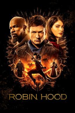 Robin Hood (2018) พยัคฆ์ร้ายโรบินฮู้ด