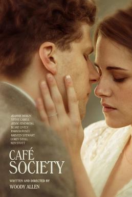 Café Society (2016) ณ ที่นั่นเรารักกัน