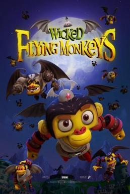 Wicked Flying Monkeys (2015) วีรบุรุษแห่งอ๊อซ ฮีโร่จ๋อติดปีก