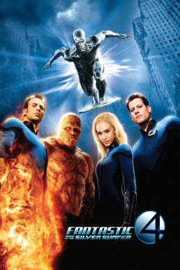 Fantastic Four Rise of the Silver Surfer (2007) สี่พลังคนกายสิทธิ์ กำเนิดซิลเวอร์ เซิรฟเฟอร์