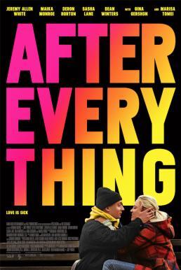 After Everything (2018) หลังจากทุกอย่าง