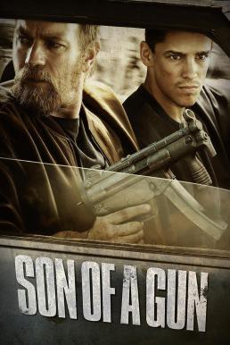 Son of a Gun (2014) ลวงแผนปล้น คนอันตราย