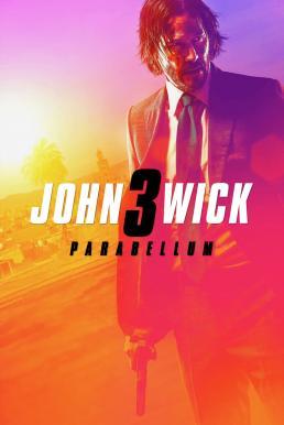 John Wick Chapter 3 Parabellum (2019) จอห์น วิค แรงกว่านรก 3