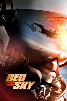 Red Sky (2014) สงครามพิฆาตเวหา