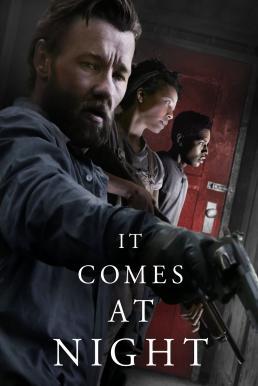 It Comes at Night (2017) มันมาตอนกลางคืน