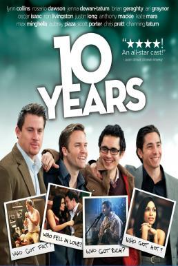 10 Years (2011) ก๊วนเราไม่เก่าเลย