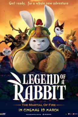 Legend of a Rabbit The Martial of Fire (2015) กระต่ายกังฟู จอมยุทธขนปุย