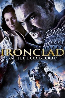 Ironclad: Battle for Blood (2014) ทัพเหล็กโค่นอำนาจ 2