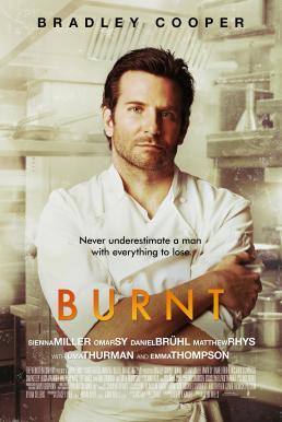 Burnt (2015) เบิร์นท รสชาติความเป็นเชฟ