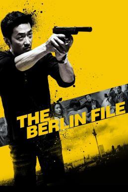 The Berlin File (Bereullin) (2013) เบอร์ลิน รหัสลับระอุเดือด