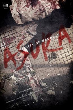 Asura The City of Madness  (2016) เมืองคนชั่ว (แล้วเราจะกลัวใคร)