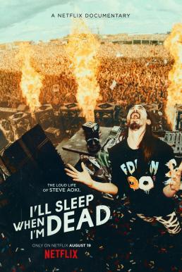 I'll Sleep When I'm Dead (2016) ตายไปก็ได้นอน