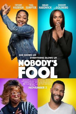 Nobody's Fool (2018) สองสาวซ่า แสบไม่จำกัด