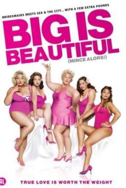 Big Is Beautiful (Mince alors!) (2012) สาวบิ๊กไซส์ หัวใจยิ้มสวย