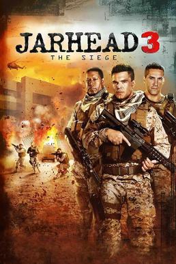 Jarhead 3 The Siege (2016) จาร์เฮด พลระห่ำสงครามนรก 3