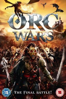 Orc Wars (Dragonfyre) (2013) สงครามออร์คพันธุ์โหด