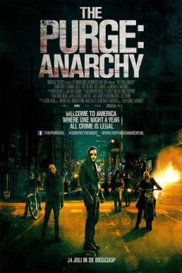 The Purge Anarchy (2014) คืนอำมหิต คืนล่าฆ่าไม่ผิด