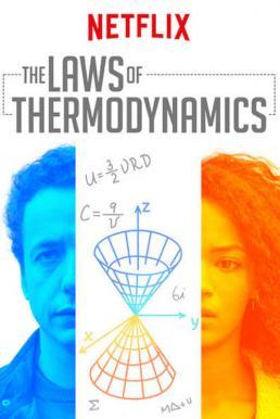 The Laws of Thermodynamics (2018) ฟิสิกส์แห่งความรัก