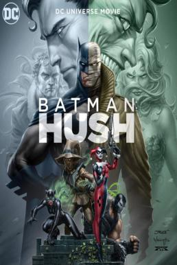 Batman Hush (2019) แบทแมน ความเงียบ
