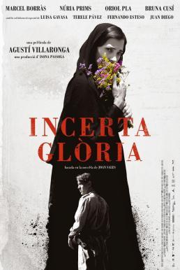 Uncertain Glory (2017) รักลวงหลังม่านมารยา