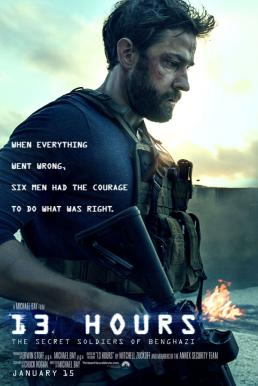 13 Hours The Secret Soldiers of Benghazi (2016) 13 ชม. ทหารลับแห่งเบนกาซี