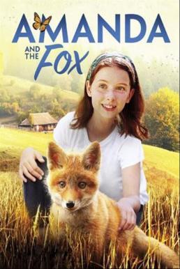 Amanda and the Fox (2018) อแมนดากับสุนัขจิ้งจอก