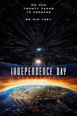 Independence Day 2 Resurgence (2016) สงครามใหม่วันบดโลก