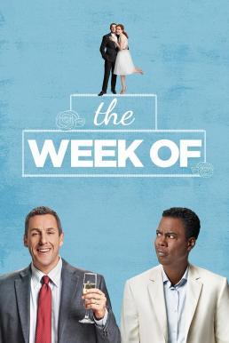 The Week Of (2018) สัปดาห์ป่วนก่อนวิวาห์