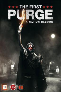 The First Purge (2018) ปฐมบทคืนอำมหิต