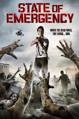State of Emergency (2011) ฝ่าด่านนรกเมืองซอมบี้