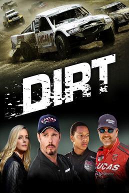 Dirt (2018) เดิร์ท