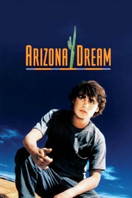 Arizona Dream (1993) อาริซอน่า ฝันสลาย