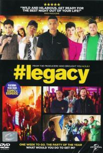 Legacy (2015) เลกาซี ปาร์ตี้ตามใจฝัน