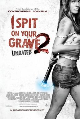 I Spit on Your Grave 2 (2013) เดนนรก ต้องตาย 2 ภาค 2