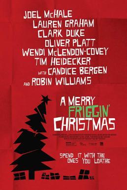 A Merry Friggin Christmas (2014) ปาฏิหาริย์คริสต์มาสแสนสุข