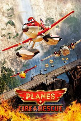 Planes Fire & Rescue (2014) เพลนส์ ผจญเพลิงเหินเวหา