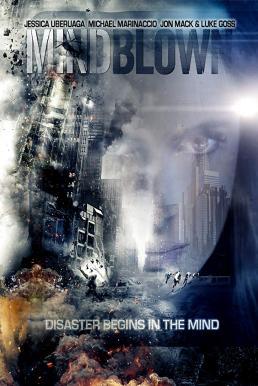 Mind Blown (2016) ปฏิบัติการพลังเหนือมนุษย์
